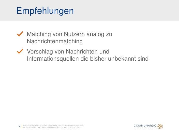 Empfehlungen           Matching von Nutzern analog zu          Nachrichtenmatching          Vorschlag von Nachrichten und ...
