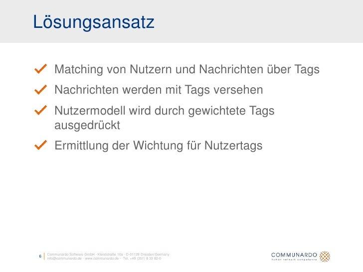 Lösungsansatz          Matching von Nutzern und Nachrichten über Tags         Nachrichten werden mit Tags versehen        ...