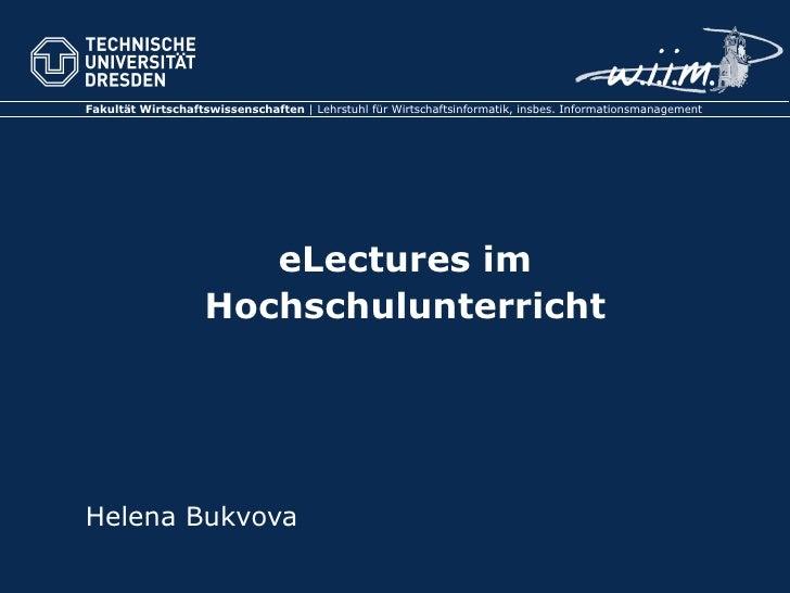 eLectures im Hochschulunterricht Helena Bukvova