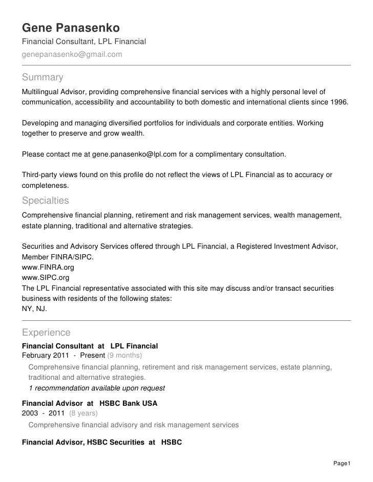 Gene PanasenkoFinancial Consultant, LPL Financialgenepanasenko@gmail.comSummaryMultilingual Advisor, providing comprehensi...