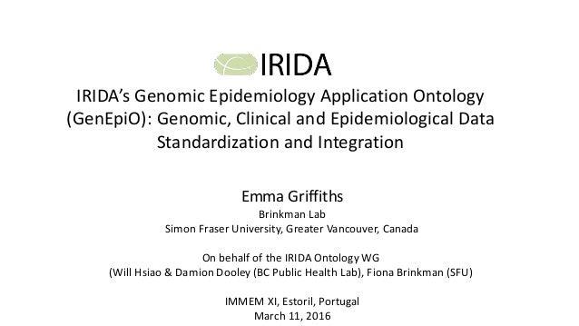 IRIDA's Genomic Epidemiology Application Ontology (GenEpiO): Genomic, Clinical and Epidemiological Data Standardization an...
