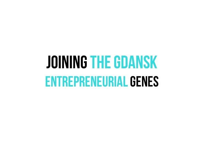 Joining the Gdansk entrepreneurial GENEs
