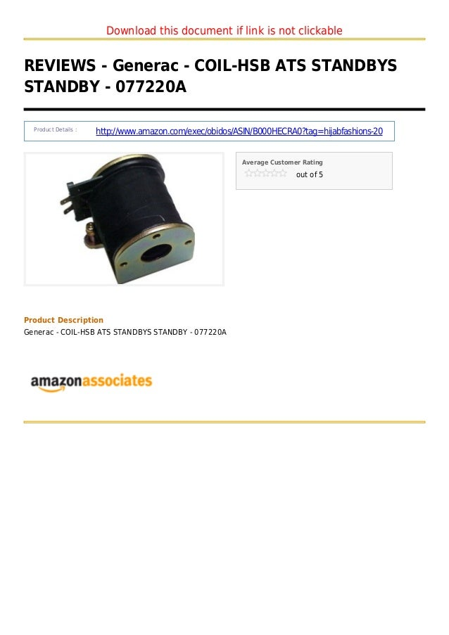 Download this document if link is not clickableREVIEWS - Generac - COIL-HSB ATS STANDBYSSTANDBY - 077220AProduct Details :...