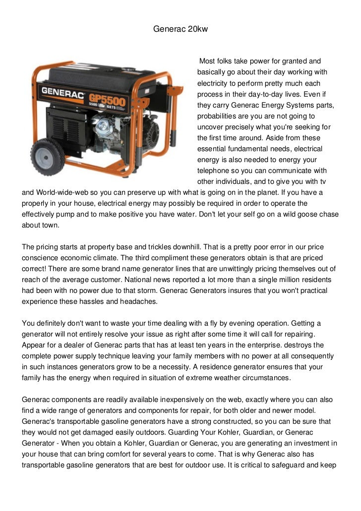 Generac 20kw                                                        Most folks take power for granted and                 ...