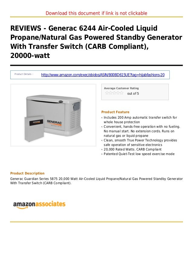 Download this document if link is not clickableREVIEWS - Generac 6244 Air-Cooled LiquidPropane/Natural Gas Powered Standby...