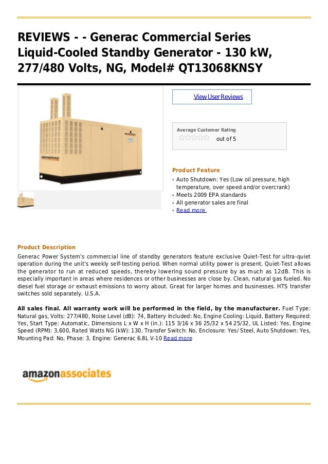 REVIEWS - - Generac Commercial Series Liquid-Cooled Standby Generator - 130 kW, 277/480 Volts, NG, Model# QT13068KNSY View...