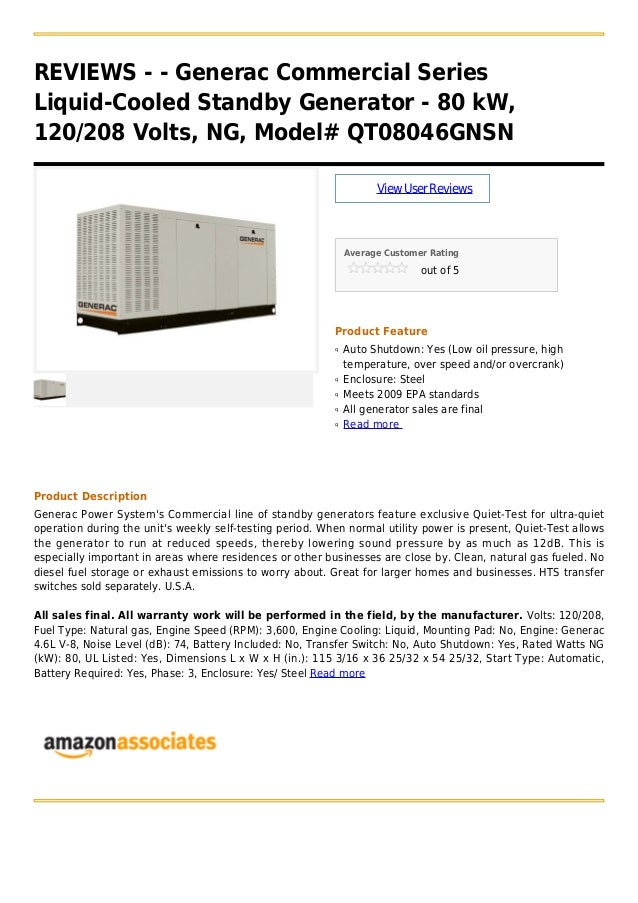 REVIEWS - - Generac Commercial SeriesLiquid-Cooled Standby Generator - 80 kW,120/208 Volts, NG, Model# QT08046GNSNViewUser...
