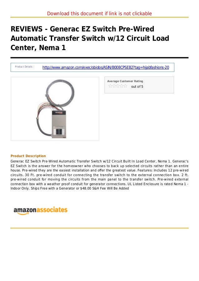 Download this document if link is not clickableREVIEWS - Generac EZ Switch Pre-WiredAutomatic Transfer Switch w/12 Circuit...