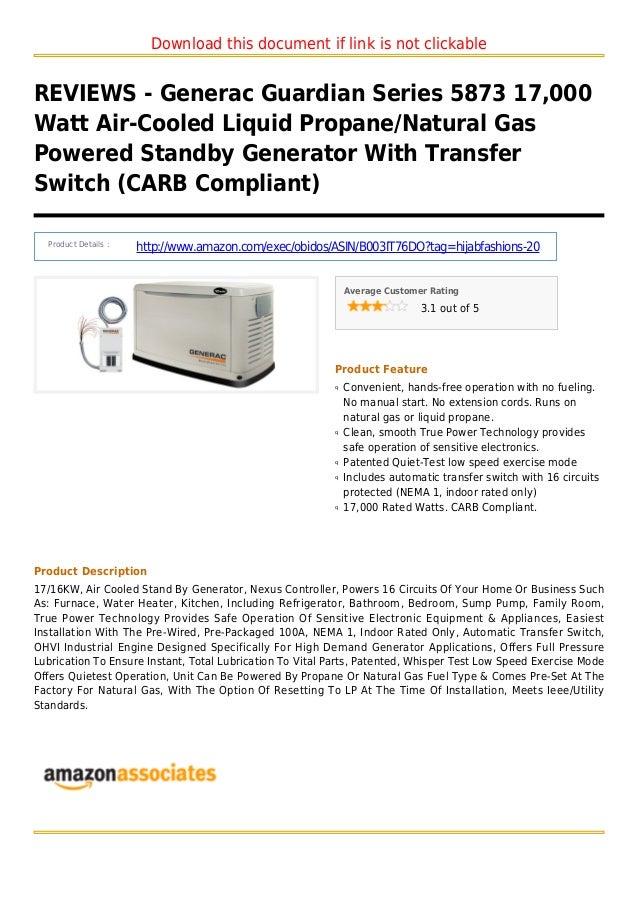 Download this document if link is not clickableREVIEWS - Generac Guardian Series 5873 17,000Watt Air-Cooled Liquid Propane...