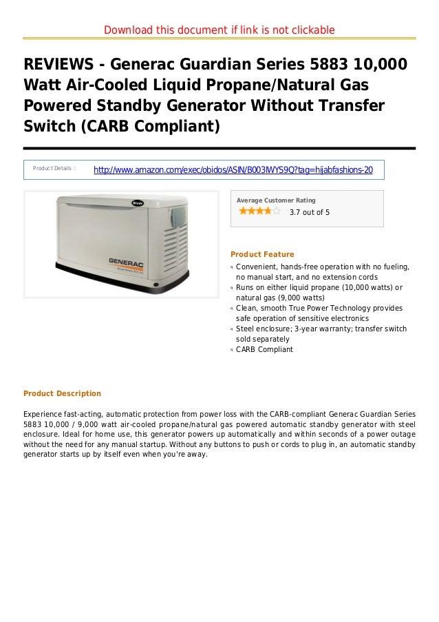 Download this document if link is not clickableREVIEWS - Generac Guardian Series 5883 10,000Watt Air-Cooled Liquid Propane...
