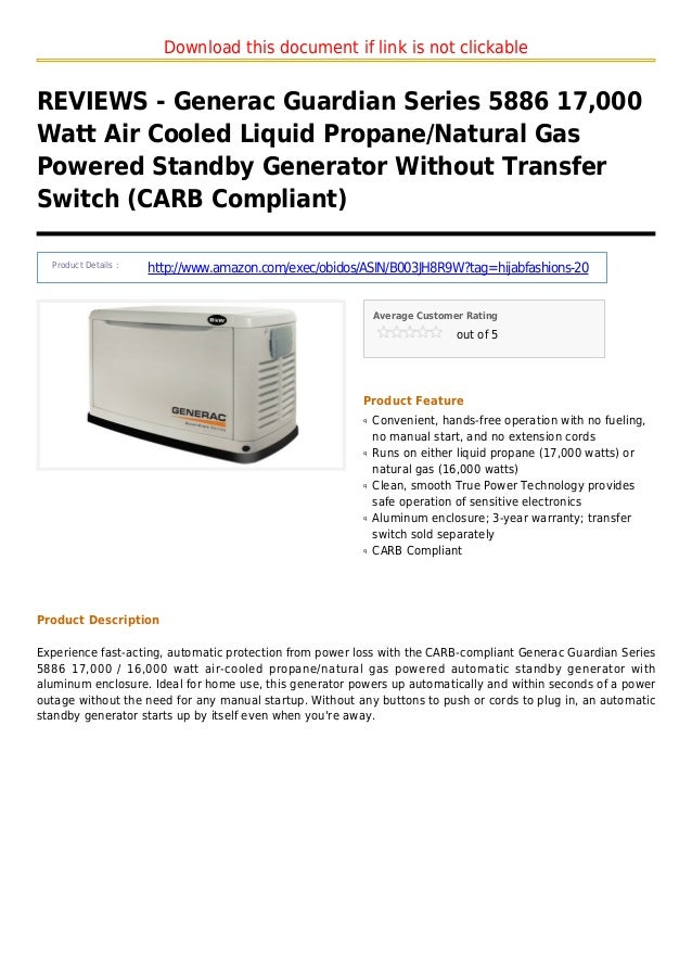 Download this document if link is not clickableREVIEWS - Generac Guardian Series 5886 17,000Watt Air Cooled Liquid Propane...