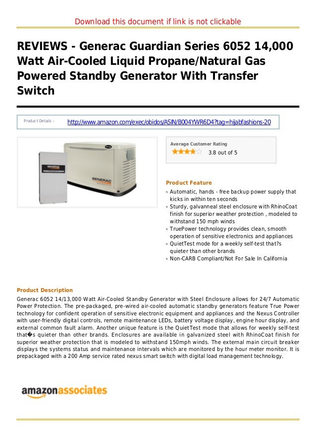 Download this document if link is not clickableREVIEWS - Generac Guardian Series 6052 14,000Watt Air-Cooled Liquid Propane...