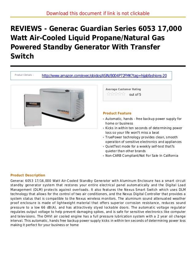 Download this document if link is not clickableREVIEWS - Generac Guardian Series 6053 17,000Watt Air-Cooled Liquid Propane...