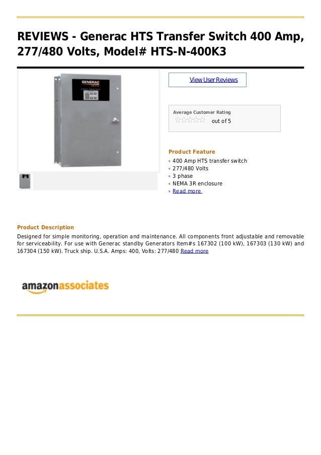 REVIEWS - Generac HTS Transfer Switch 400 Amp,277/480 Volts, Model# HTS-N-400K3ViewUserReviewsAverage Customer Ratingout o...