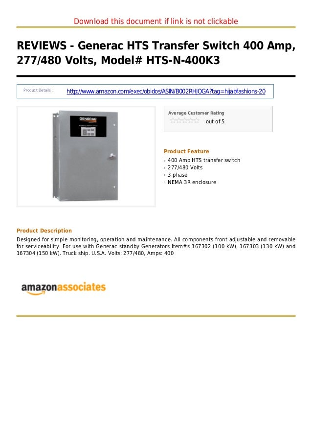 Download this document if link is not clickableREVIEWS - Generac HTS Transfer Switch 400 Amp,277/480 Volts, Model# HTS-N-4...