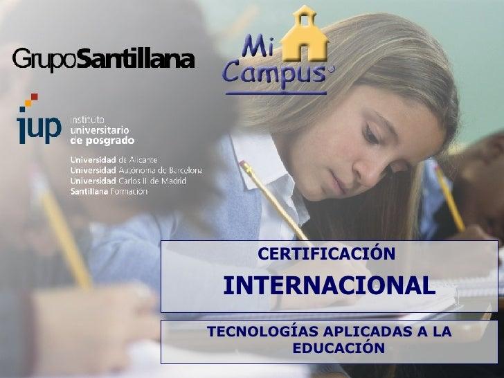 CERTIFICACIÓN  INTERNACIONAL TECNOLOGÍAS APLICADAS A LA EDUCACIÓN