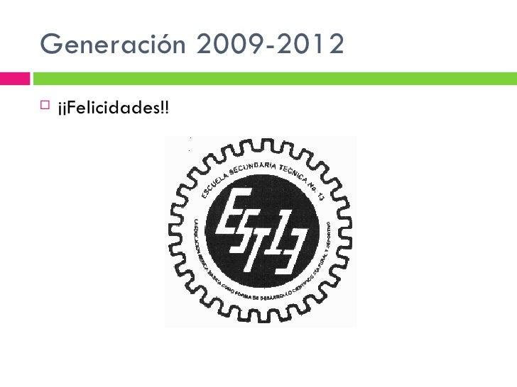 Generación 2009-2012   ¡¡Felicidades!!