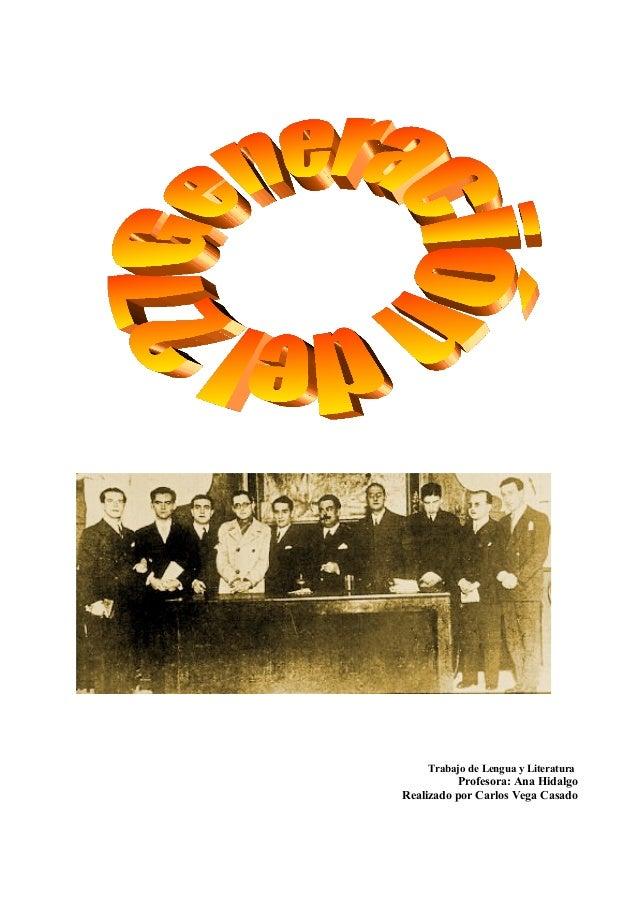 Trabajo de Lengua y Literatura  Profesora: Ana Hidalgo Realizado por Carlos Vega Casado