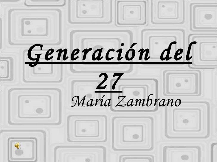 Generación del 27 María Zambrano