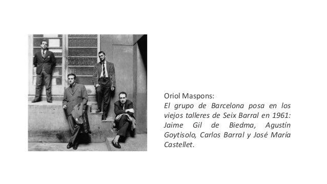 Oriol Maspons: El grupo de Barcelona posa en los viejos talleres de Seix Barral en 1961: Jaime Gil de Biedma, Agustín Goyt...