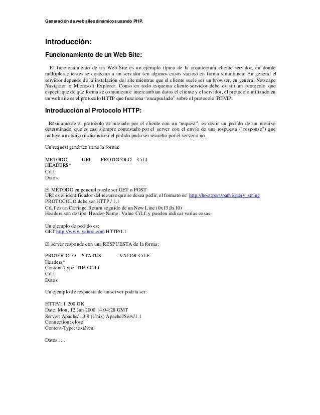 Generación de web sitesdinámicos usando PHP. Introducción: Funcionamiento de un Web Site: El funcionamiento de un Web-Site...