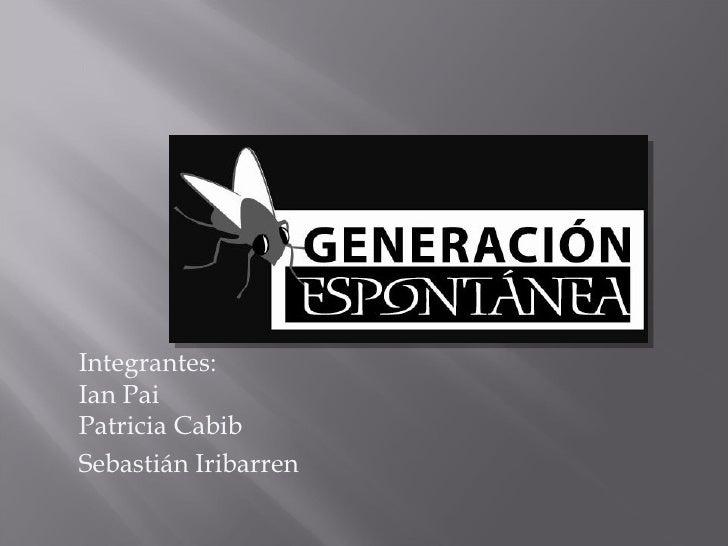 Integrantes:Ian PaiPatricia CabibSebastián Iribarren