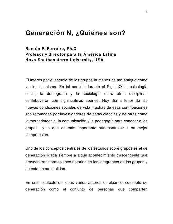 Generación net, quiénes son