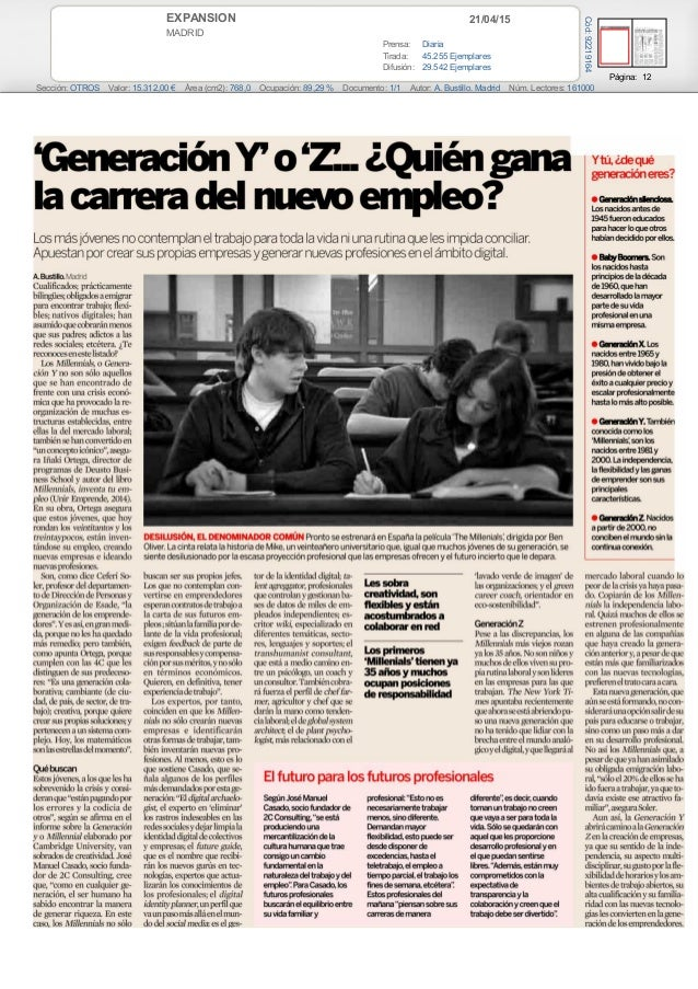 21/04/15EXPANSION MADRID Prensa: Diaria Tirada: 45.255 Ejemplares Difusión: 29.542 Ejemplares Página: 12 Sección: OTROS Va...