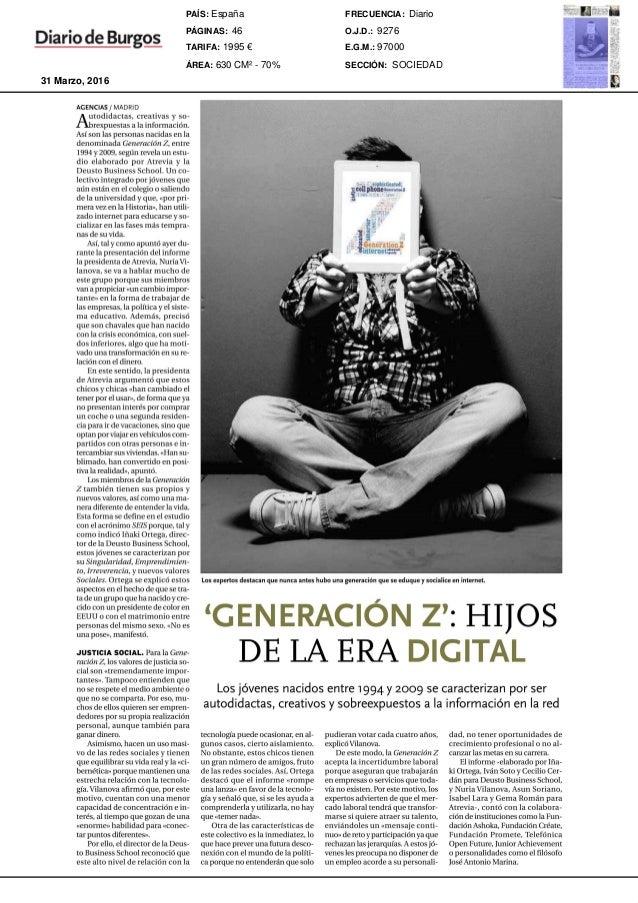 AGENCIAS/ MADRID Al~tOdidactas,creativas y so- rexpuestas a la informaci6n. Asi sonlas personasnacidasen la denominadaGene...
