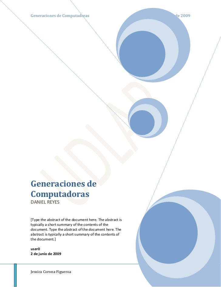 Generaciones de ComputadorasDANIEL REYES[Type the abstract of the document here. The abstract is typically a short summary...