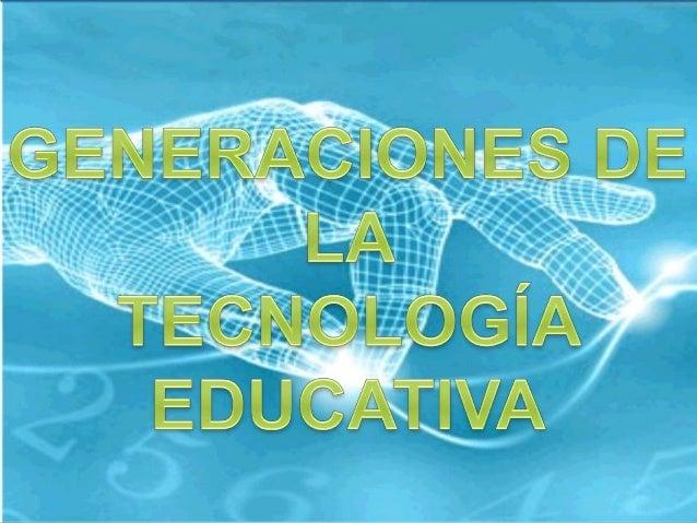 DE ACUERDO A LAS EXIGENCIAS DE CADA EPOCA LA EDUCACION VA   MODIFICANDO Y MEJORANDO   HERRAMIENTAS EDUCATIVAS.