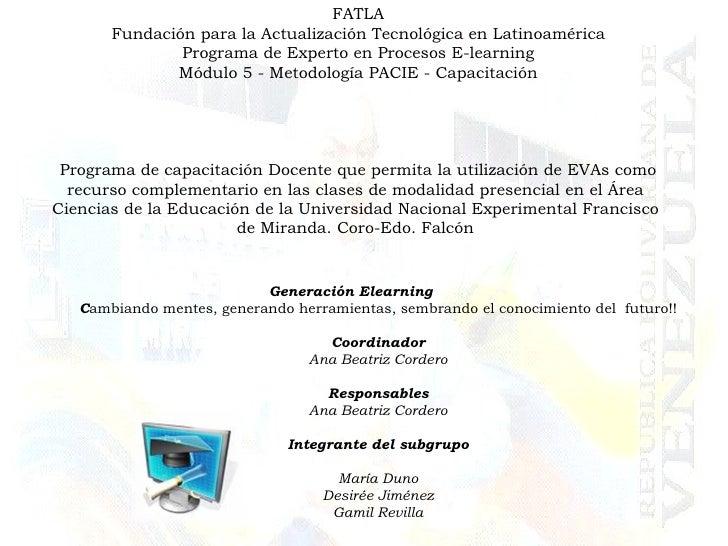 FATLA Fundación para la Actualización Tecnológica en Latinoamérica Programa de Experto en Procesos E-learning Módulo 5 - M...