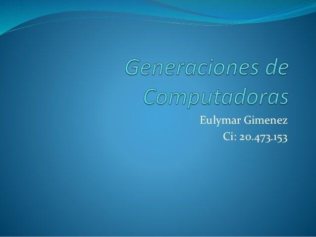 Eulymar Gimenez Ci: 20.473.153