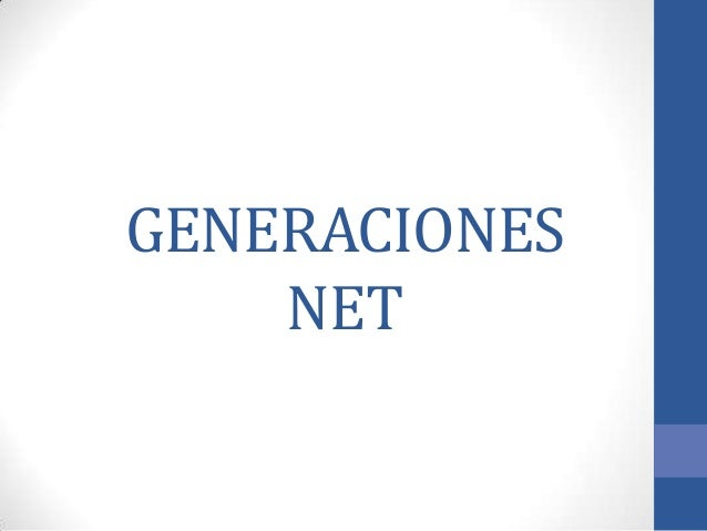 GENERACIONES    NET