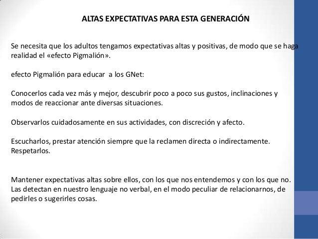 ALTAS EXPECTATIVAS PARA ESTA GENERACIÓNSe necesita que los adultos tengamos expectativas altas y positivas, de modo que se...