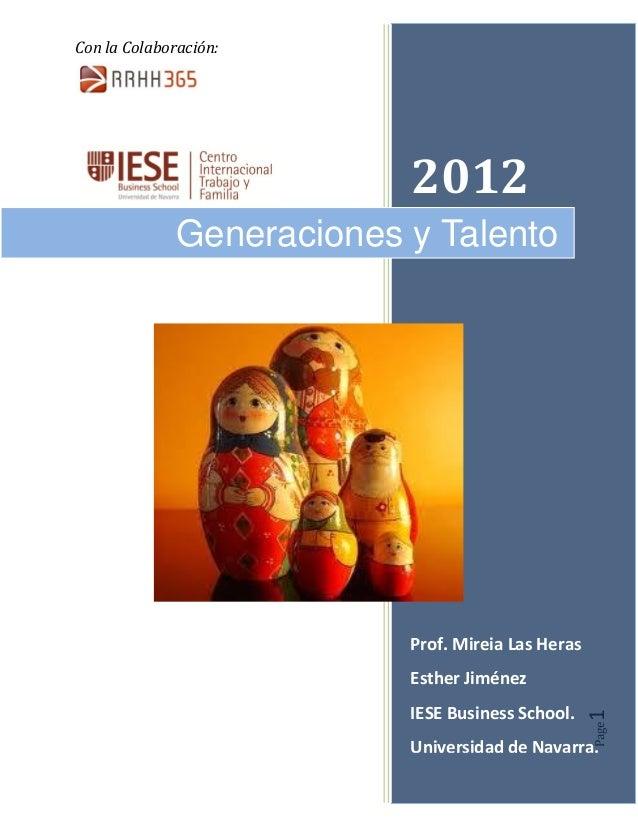 Con la Colaboración: Page1 2012 Prof. Mireia Las Heras Esther Jiménez IESE Business School. Universidad de Navarra. Genera...