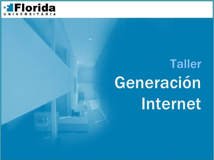 Taller Generación    Internet