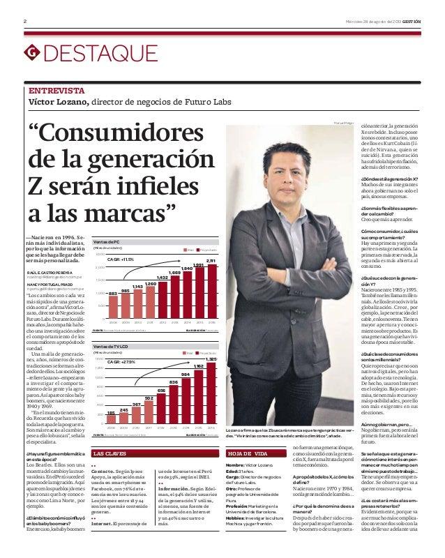 2 Miércoles 28 de agosto del 2013 GESTIÓN DESTAQUE (Miles de unidades) VentasdePC FUENTE: Business Monitor Internacional I...