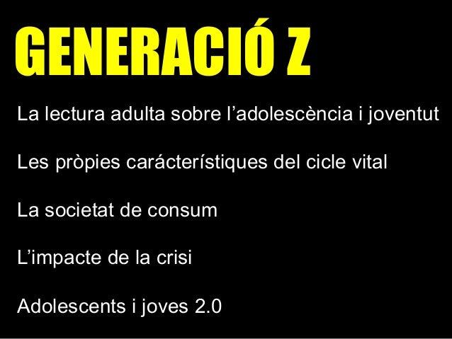 Generació Z Slide 2