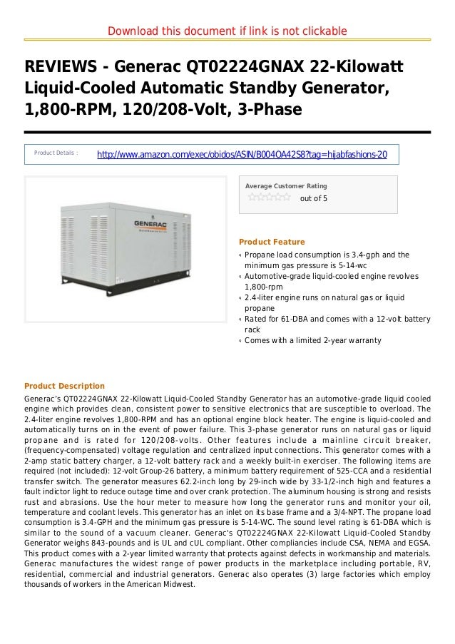 Download this document if link is not clickableREVIEWS - Generac QT02224GNAX 22-KilowattLiquid-Cooled Automatic Standby Ge...