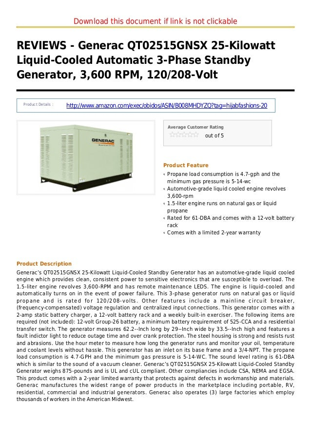 Download this document if link is not clickableREVIEWS - Generac QT02515GNSX 25-KilowattLiquid-Cooled Automatic 3-Phase St...