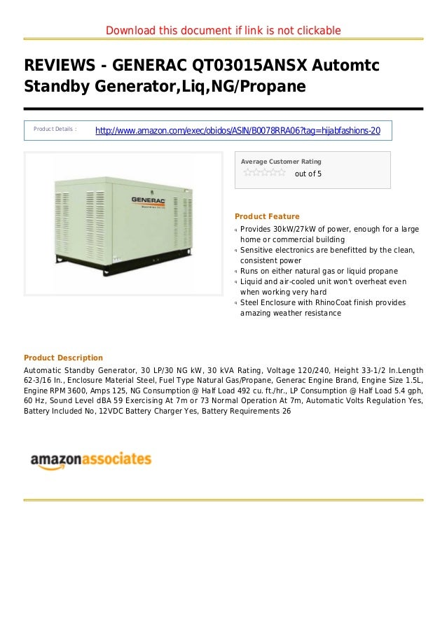 Download this document if link is not clickableREVIEWS - GENERAC QT03015ANSX AutomtcStandby Generator,Liq,NG/PropaneProduc...