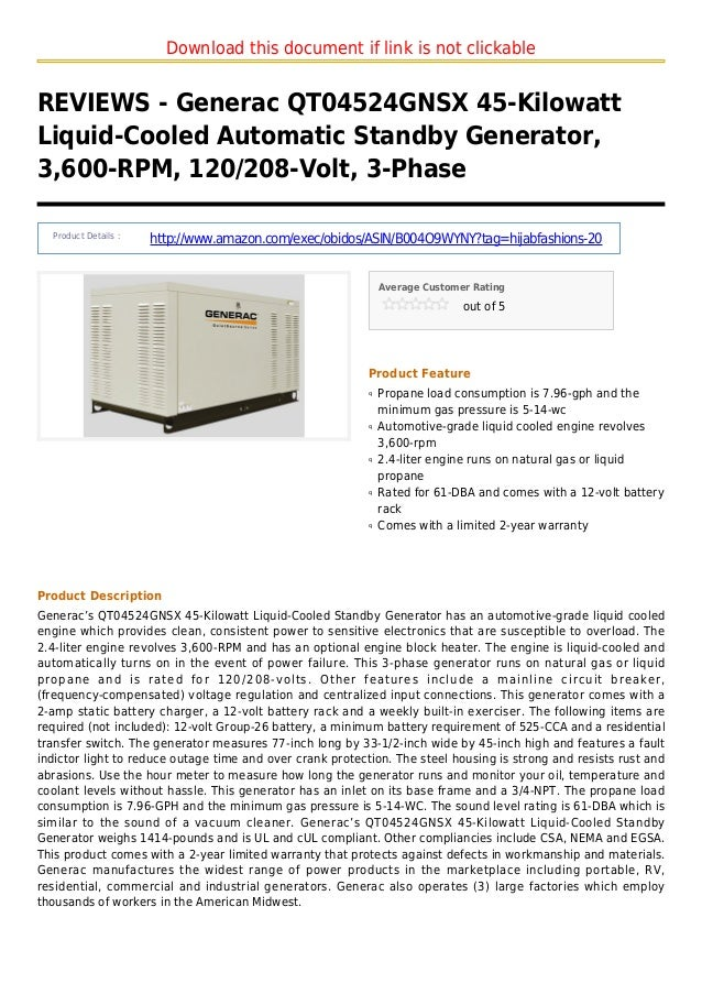 Download this document if link is not clickableREVIEWS - Generac QT04524GNSX 45-KilowattLiquid-Cooled Automatic Standby Ge...