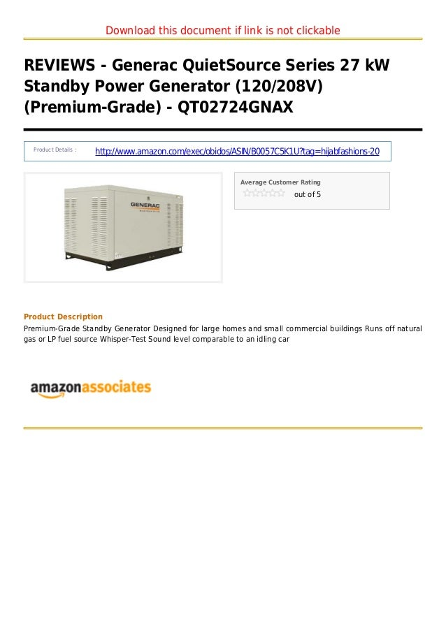 Download this document if link is not clickableREVIEWS - Generac QuietSource Series 27 kWStandby Power Generator (120/208V...