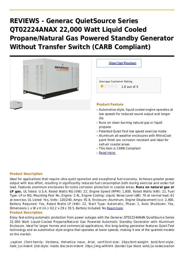 REVIEWS - Generac QuietSource SeriesQT02224ANAX 22,000 Watt Liquid CooledPropane/Natural Gas Powered Standby GeneratorWith...