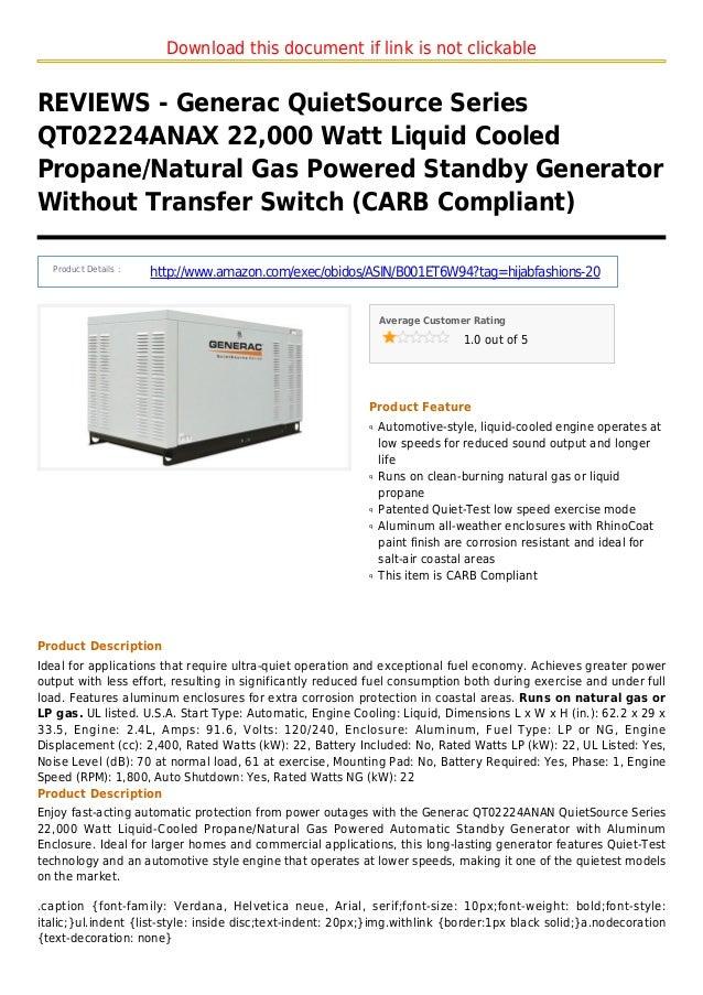 Download this document if link is not clickableREVIEWS - Generac QuietSource SeriesQT02224ANAX 22,000 Watt Liquid CooledPr...