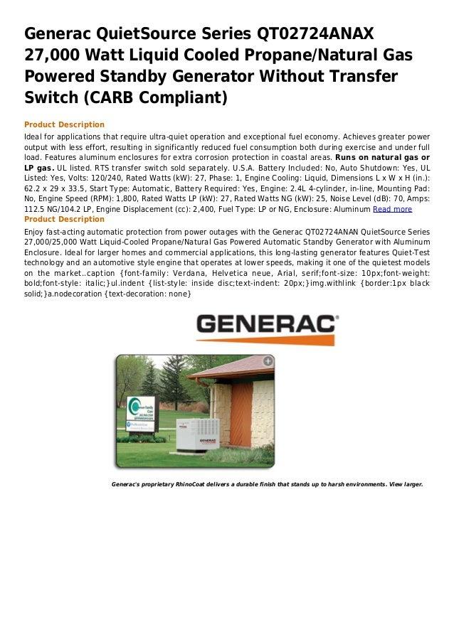 Generac QuietSource Series QT02724ANAX27,000 Watt Liquid Cooled Propane/Natural GasPowered Standby Generator Without Trans...