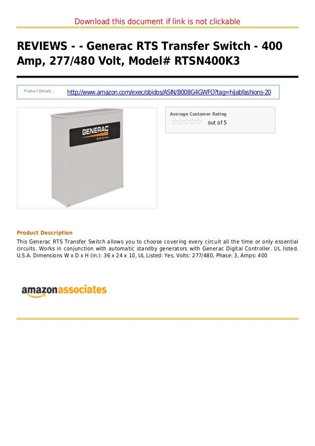 Download this document if link is not clickableREVIEWS - - Generac RTS Transfer Switch - 400Amp, 277/480 Volt, Model# RTSN...
