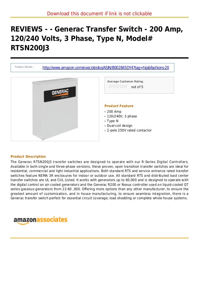 Download this document if link is not clickableREVIEWS - - Generac Transfer Switch - 200 Amp,120/240 Volts, 3 Phase, Type ...