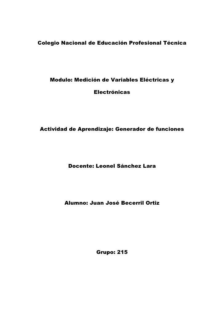 Colegio Nacional de Educación Profesional Técnica    Modulo: Medición de Variables Eléctricas y                  Electróni...